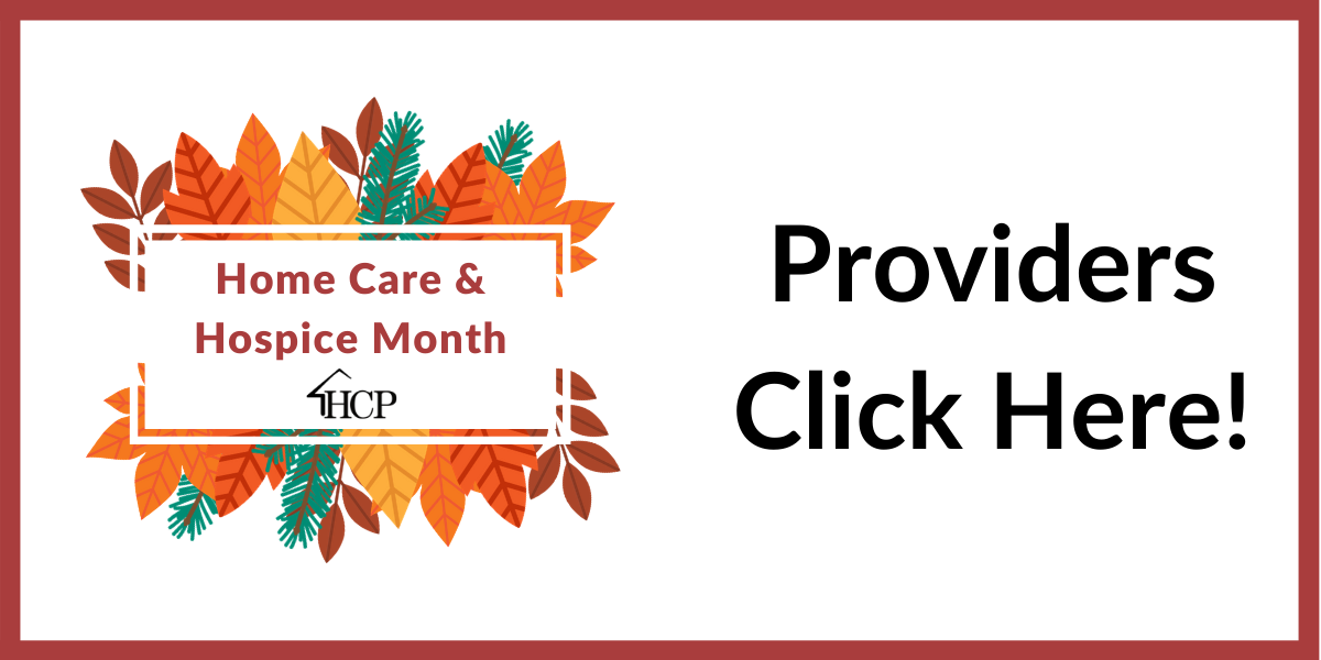 National Home care and Hospice month provider resources button